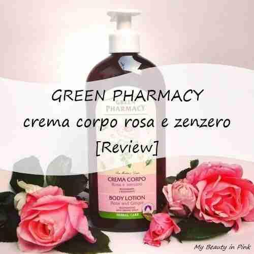 Crema corpo rosa e zenzero Green Pharmacy