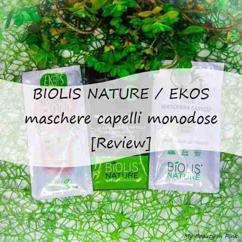 Biolis nature / Ekos: maschere capelli monodose [Review]